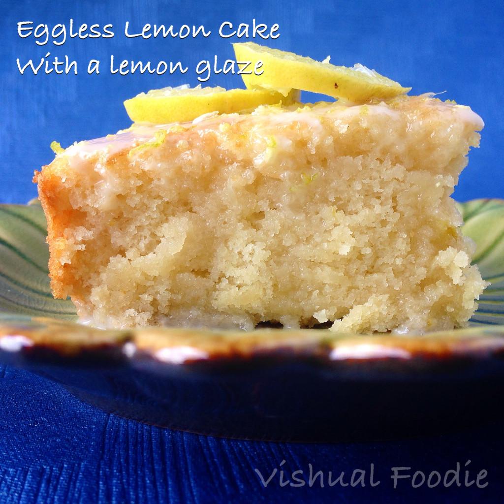 Eggless Lemon Cake With A Lemon Glaze